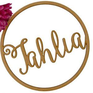 Wooden Lasercut Sign Saying Tahlia